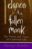 Dance of A Fallen Monk