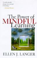 The Power of Mindful Learning