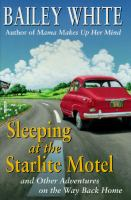 Sleeping at the Starlight Motel