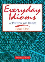 Everyday Idioms for Reference and Practice