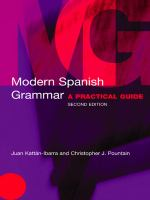 Modern Spanish Grammar: A Practical Guide (Routledge Modern Grammars)