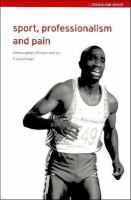 Sport, Professionalism, and Pain