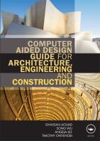 Computer Aided Design Guide for Architecture, Engineering, and Construction