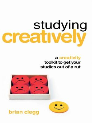 Studying creatively : a creativity toolkit to get your studies out of a rut