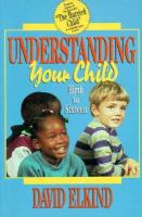 Understanding your Child From Birth to Sixteen