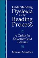 Understanding Dyslexia and the Reading Process