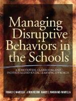 Managing Disruptive Behaviors in the Schools