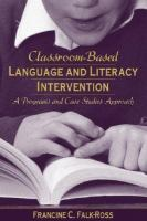 Classroom-based Language and Literacy Intervention