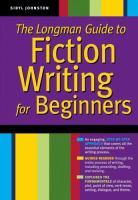 The Longman Guide to Writing Beginning Fiction
