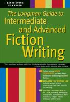 The Longman Guide to Intermediate and Advanced Fiction Writing