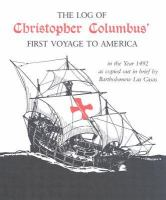 The Log of Christopher Columbus' First Voyage to America in the Year 1492