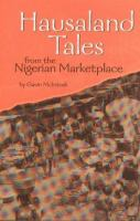 Hausaland Tales From the Nigerian Marketplace / by Gavin McIntosh