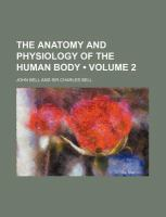 The Anatomy and Physiology of the Human Body