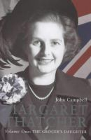 Margaret Thatcher, Volume One