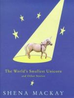 The Worlds Smallest Unicorn