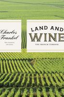 Land and wine : the French terroir