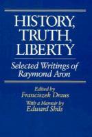 History, Truth, Liberty