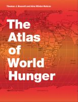 The Atlas of World Hunger