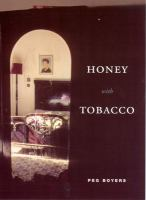 Honey With Tobacco