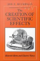 The Creation of Scientific Effects