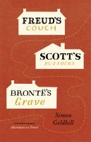 Freud's Couch, Scott's Buttocks, Brontë's Grave