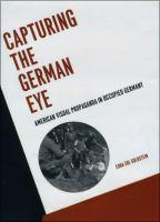 Capturing the German Eye