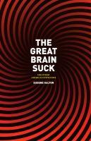 The Great Brain Suck
