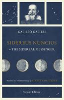 Sidereus Nuncius Or, The Sidereal Messenger