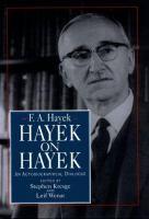 Hayek on Hayek
