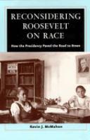 Reconsidering Roosevelt on Race