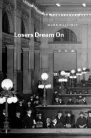Losers Dream on
