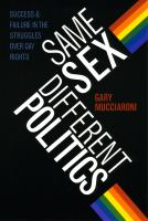 Same Sex, Different Politics