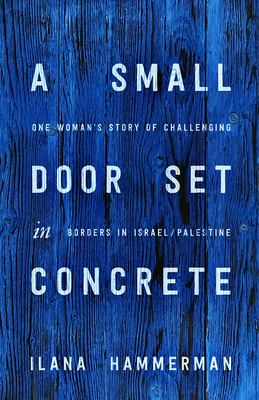 A Small Door Set in Concrete