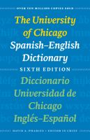 The University of Chicago Spanish-English Dictionary