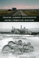 Tracks Across Continents, Paths Through History