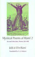 Mystical Poems of Rūmī 2