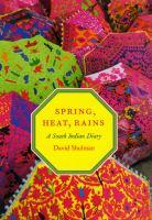 Spring, Heat, Rains