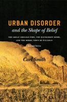 Urban Disorder and the Shape of Belief