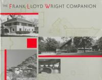 The Frank Lloyd Wright Companion