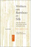 Written on Bamboo and Silk