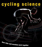 Cycling science : how rider and machine work together