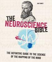 The Neuroscience Bible