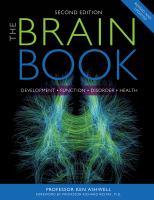 The Brain Book : Development, Function, Disorder, Health