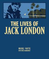 The Lives of Jack London