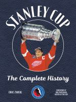 Stanley Cup : the complete history