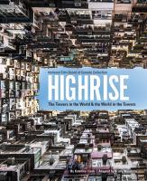 Highrise: The Towers in the World & the World in the Towers