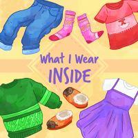 What I Wear Inside