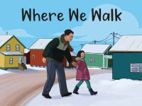Where We Walk