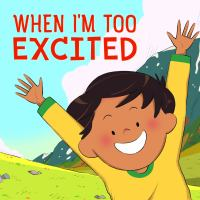 When I'm Too Excited