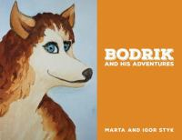 Bodrik and His Adventures